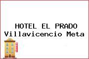 HOTEL EL PRADO Villavicencio Meta