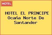 HOTEL EL PRINCIPE Ocaña Norte De Santander