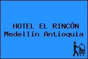 HOTEL EL RINCÓN Medellín Antioquia