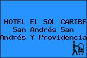 HOTEL EL SOL CARIBE San Andrés San Andrés Y Providencia