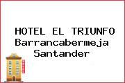 HOTEL EL TRIUNFO Barrancabermeja Santander