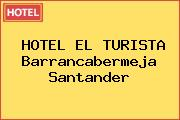 HOTEL EL TURISTA Barrancabermeja Santander