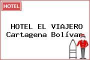 HOTEL EL VIAJERO Cartagena Bolívar