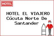 HOTEL EL VIAJERO Cúcuta Norte De Santander