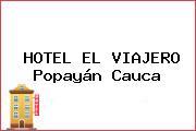 HOTEL EL VIAJERO Popayán Cauca