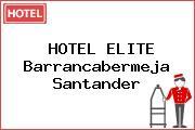 HOTEL ELITE Barrancabermeja Santander