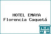 HOTEL EMAYA Florencia Caquetá