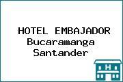 HOTEL EMBAJADOR Bucaramanga Santander