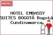 HOTEL EMBASSY SUITES BOGOTÁ Bogotá Cundinamarca