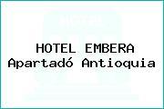 HOTEL EMBERA Apartadó Antioquia