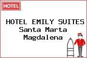 HOTEL EMILY SUITES Santa Marta Magdalena