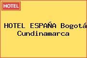 HOTEL ESPAÑA Bogotá Cundinamarca