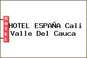 HOTEL ESPAÑA Cali Valle Del Cauca