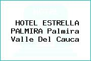 HOTEL ESTRELLA PALMIRA Palmira Valle Del Cauca