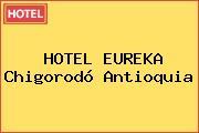 HOTEL EUREKA Chigorodó Antioquia