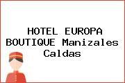 HOTEL EUROPA BOUTIQUE Manizales Caldas