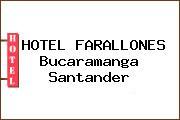 HOTEL FARALLONES Bucaramanga Santander