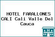 HOTEL FARALLONES CALI Cali Valle Del Cauca
