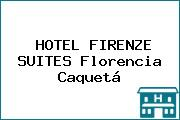 HOTEL FIRENZE SUITES Florencia Caquetá