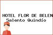 HOTEL FLOR DE BELEN Salento Quindío