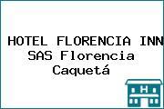 HOTEL FLORENCIA INN SAS Florencia Caquetá