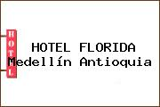 HOTEL FLORIDA Medellín Antioquia