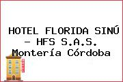 HOTEL FLORIDA SINÚ - HFS S.A.S. Montería Córdoba
