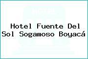 Hotel Fuente Del Sol Sogamoso Boyacá