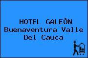 HOTEL GALEÓN Buenaventura Valle Del Cauca