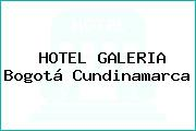 HOTEL GALERIA Bogotá Cundinamarca