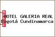 HOTEL GALERIA REAL Bogotá Cundinamarca