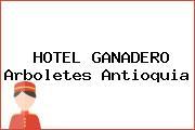 HOTEL GANADERO Arboletes Antioquia