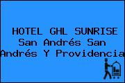 HOTEL GHL SUNRISE San Andrés San Andrés Y Providencia