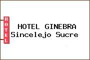 HOTEL GINEBRA Sincelejo Sucre