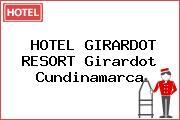 HOTEL GIRARDOT RESORT Girardot Cundinamarca