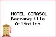 HOTEL GIRASOL Barranquilla Atlántico