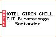 HOTEL GIRON CHILL OUT Bucaramanga Santander