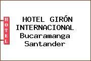 HOTEL GIRÓN INTERNACIONAL Bucaramanga Santander
