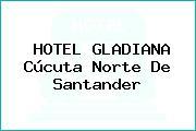 HOTEL GLADIANA Cúcuta Norte De Santander