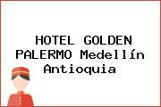 HOTEL GOLDEN PALERMO Medellín Antioquia