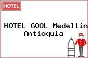 HOTEL GOOL Medellín Antioquia