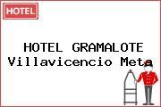 HOTEL GRAMALOTE Villavicencio Meta
