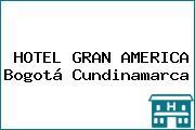 HOTEL GRAN AMERICA Bogotá Cundinamarca