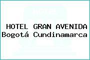HOTEL GRAN AVENIDA Bogotá Cundinamarca