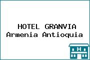 HOTEL GRANVIA Armenia Antioquia