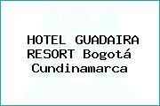 HOTEL GUADAIRA RESORT Bogotá Cundinamarca