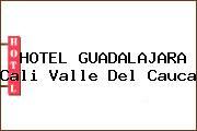 HOTEL GUADALAJARA Cali Valle Del Cauca