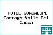 HOTEL GUADALUPE Cartago Valle Del Cauca
