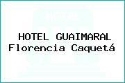 HOTEL GUAIMARAL Florencia Caquetá