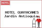 HOTEL GUAYACANES Jardín Antioquia
